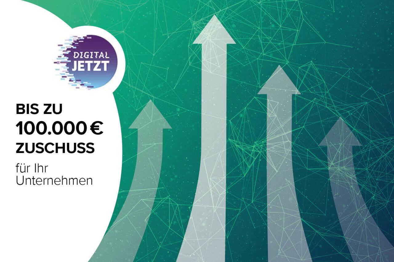 Digital Jetzt - Digitalisierung für Unternehmen